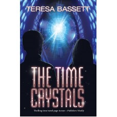 The Time Crystals (Teresa Bassett)